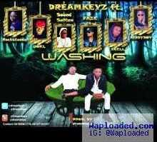 Dream Keyz - Washing ft. Sound Sultan, Faze, Joe-El, Xcell, Rocksteady & Kiddy Boy
